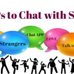 Best APPs to Chat with Strangers