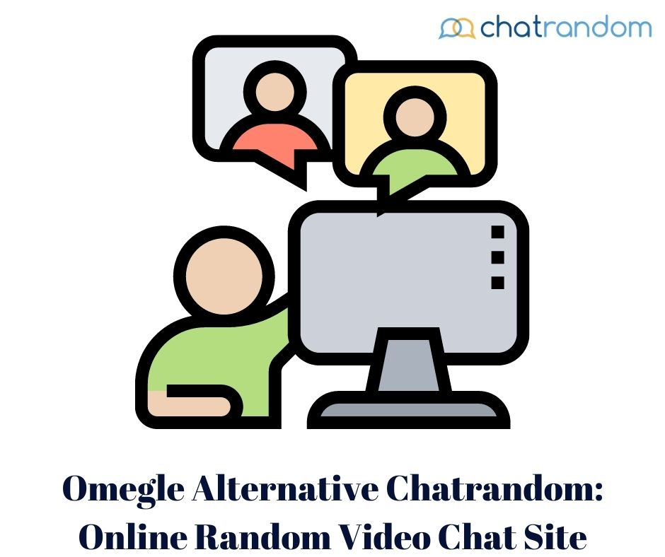 Omegle Alternative Chatrandom Online Video Chat